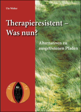 Therapieresistent – Was nun?